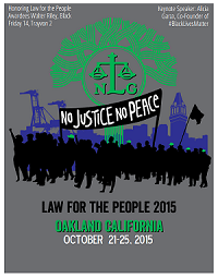 ‪‎Law for the People‬ Convention @ Oakland | California | United States
